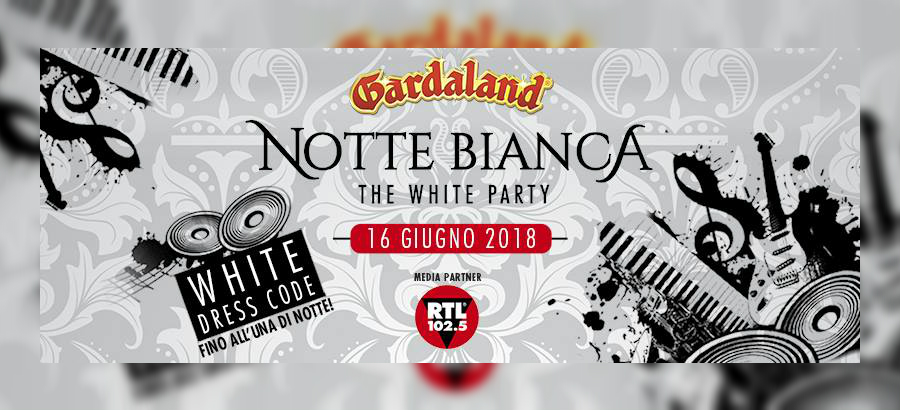 The White Party: Gardaland Notte Bianca 2018