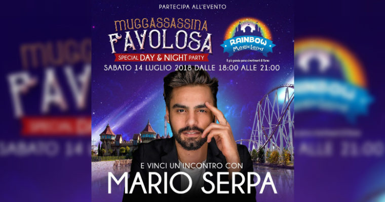 Muccassassina Party 2018 a Rainbow MagicLand: Sabato 14 Luglio 2018
